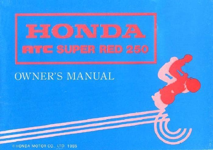 Honda ATC Super Red (1985) Owner's Manual